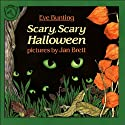 Scary, Scary Halloween Audiobook by Eve Bunting Narrated by Jane Staab, George Capaccio