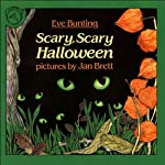 Scary, Scary Halloween | Eve Bunting