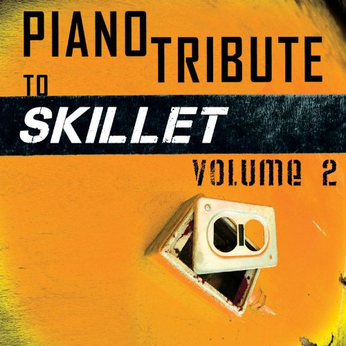 skillet - Piano Tribute - Vol.2