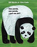 img - for Oso Panda, Oso Panda, Que Ves Ahi? = Panda Bear, Panda Bear, What Do You See?   [SPA-OSO PANDA OSO PANDA-BOARD] [Spanish Edition] [Board Books] book / textbook / text book