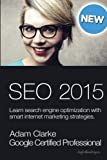 img - for Search engine optimization 2015: Learn SEO with smart internet marketing strategies book / textbook / text book