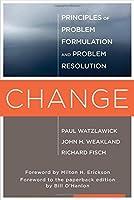 Change - Principles of Problem Formulation and Problem Resolution