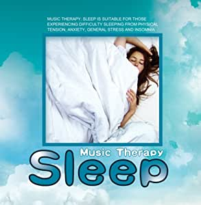 Music Therapy: Sleep