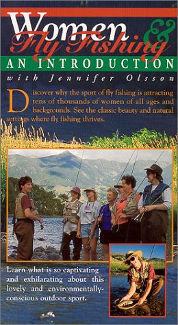 Women & Fly Fishing: An Introduction [VHS]