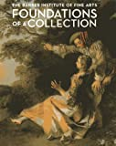Foundations of a Collection: Barber Institute: The Barber Institute of Fine Arts