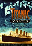 Titanic Voices: Memories from the Fateful Voyage (0312174284) by Forsyth, Alastair