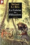 echange, troc Mélani Le Bris - La cuisine des flibustiers