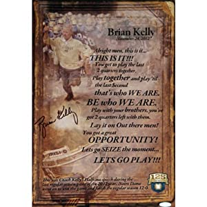 Buy Brian Kelly Signed Framed 11x17 Half Time Quote (14x20)