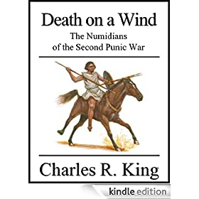 Death on a Wind: The Numidians of the Second Punic War