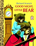 Good Night, Little Bear (Little Golden Treasures) (0375828400) by Scarry, Patricia M.