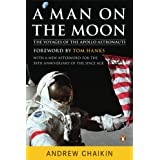 A Man on the Moon: The Voyages of the Apollo Astronauts ~ Andrew Chaikin