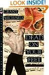 Dead on Your Feet: A Mystery
