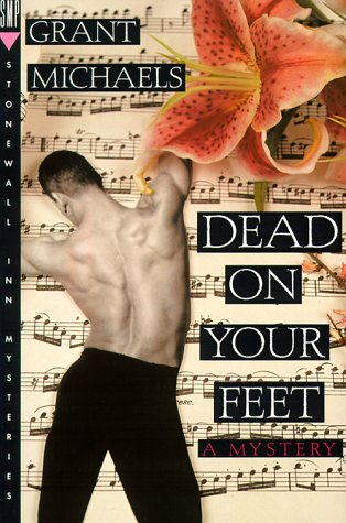 Dead on Your Feet: A Mystery (Stan Kraychik Mysteries), Grant Michaels