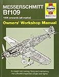 Messerschmitt Bf109 Manual: 1935 Onwa...