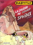 Papyrus, tome 20 : la colre du grand Sphinx