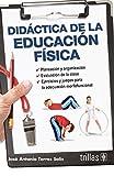 img - for DIDACTICA DE LA EDUCACION FISICA book / textbook / text book