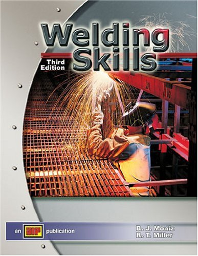 Welding Skills - Textbook - Amer Technical Pub - AT-3010 - ISBN: 0826930107 - ISBN-13: 9780826930101