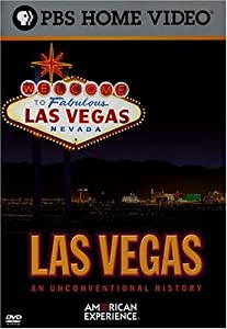 American Experience - Las Vegas - An Unconventional History