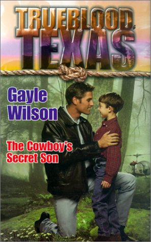 Image for Trueblood Texas: The Cowboy's Secret Son