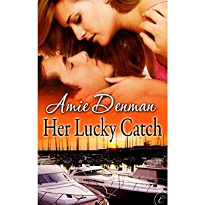 Her Lucky Catch | [Amie Denman]