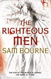 The Righteous Men Sam Bourne