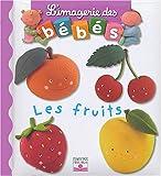 echange, troc Nathalie Belineau, Emilie Beaumont, Christelle Mekdjian, Rene Brassart - Les fruits
