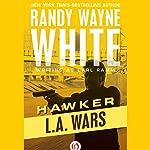L. A. Wars | Randy Wayne White writing as Carl Ramm