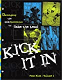 Kick It In: Developing the Self-Motivation to Take the Lead!