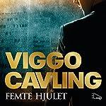 Femte hjulet   Viggo Cavling