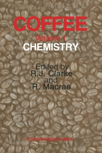 Coffee: Volume 1: Chemistry PDF