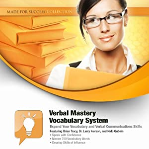 Verbal Mastery Vocabulary System: Expand Your Vocabulary and Verbal Communications Skills | [Brian Tracy, Larry Iverson]