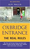 Elfi Pallis Oxbridge Entrance: The Real Rules