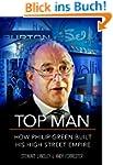 Top Man: How Philip Green Built His H...