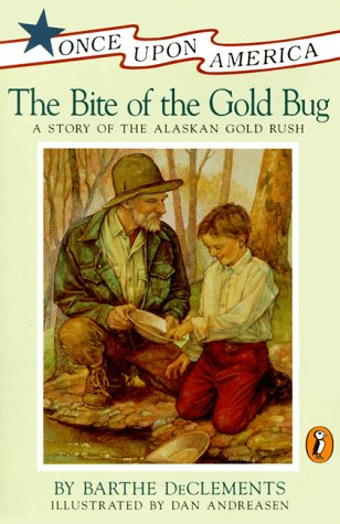 Image for Bite of the Gold Bug : A Story of the Alaskan Gold Rush