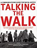 img - for Talking the Walk: A Communications Guide for Racial Justice book / textbook / text book