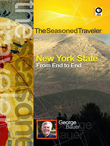 The Seasoned Traveler New York State From End to End