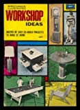 img - for WORKSHOP IDEAS - Mechanix Illustrated: Blackboard Desk; 48 Hour Workbench; Recipe Box; Rolling Picnic Set; Treasure Chest for Toys; Sectional Patiol Tables; A Frame that Swings; Telescopic Periscope; Turned Pipe Rack; Build a 2-Wheel Tornado book / textbook / text book