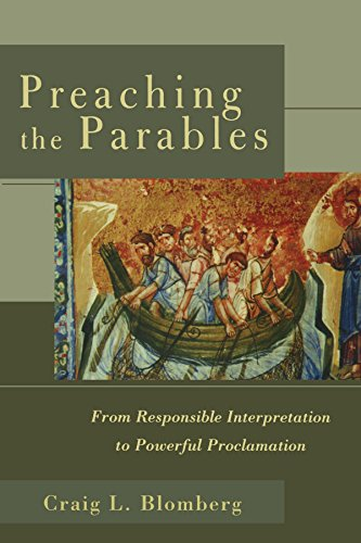 Preaching the Parables: From Responsible Interpretation...