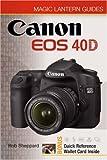 Rob Sheppard Canon EOS 40D (Magic Lantern Guides)