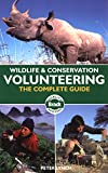 Wildlife & Conservation Volunteering: The Complete Guide