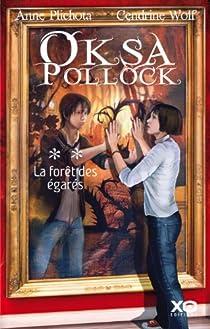 Oksa Pollock, Tome 2 : La forêt des égarés par Plichota