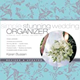 Simple Stunning Wedding Organizer: Planning Your Perfect Celebration