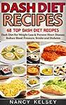 Dash Diet: 68 Top DASH Diet Recipes -...