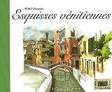 echange, troc Michel Duvoisin - Esquisses vénitiennes