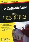 echange, troc John Trigilio, Kenneth Brighenti - Le Catholicisme pour les nuls