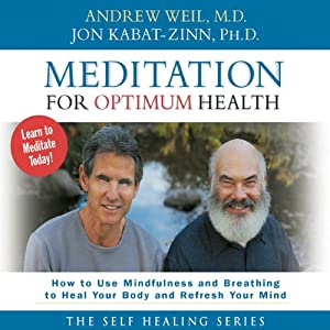 Meditation for Optimum Health Audiobook