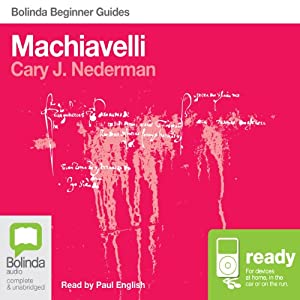 Machiavelli: Bolinda Beginner Guides | [Cary J. Nederman]