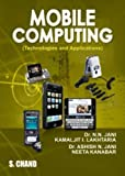 Mobile Computing - Technologies and Applications