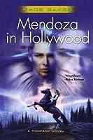Mendoza in Hollywood (Company Novel)