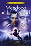 Mendoza in Hollywood (Company) (0765315300) by Baker, Kage